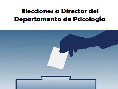 Elecciones a Director Departamento Psicología